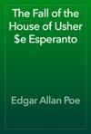 The Fall Of The House Of Usher E Esperanto