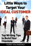 Little Ways To Target Your Ideal Customer