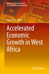 Accelerated Economic Growth In West Africa