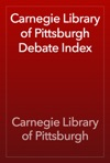 Carnegie Library Of Pittsburgh Debate Index