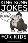 King Kong Jokes For Kids