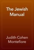 Judith Cohen Montefiore - The Jewish Manual artwork