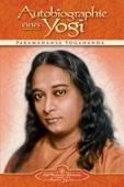 Autobiographie eines Yogi (Vollständige Ausgabe)