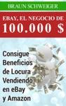 Ebay El Negocio De 100000  Consigue Beneficios De Locura Vendiendo En Ebay Y Amazon