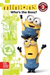 Minions Whos The Boss