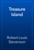 Robert Louis Stevenson - Treasure Island artwork