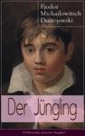 Der Jngling Vollstndige Deutsche Ausgabe