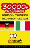 30000+ Deutsch - Italienisch Italienisch - Deutsch Vokabular