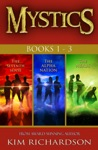 Mystics 3-Book Collection The Seventh Sense1 The Alpha Nation2 The Nexus3