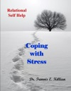 Coping With Stress Relational Self Help Series