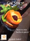 Get Spicy How To Mix Herbs  Spices
