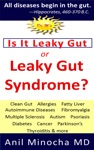 Is It Leaky Gut Or Leaky Gut Syndrome Clean Gut Allergies Fatty Liver Autoimmune Diseases Fibromyalgia Multiple Sclerosis Autism Psoriasis Diabetes Cancer Parkinsons Thyroiditis  More