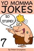 Yo Momma So Stupid Jokes 7