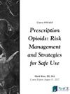 Prescription Opioids Risk Management And Strategies For Safe Use