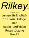 Lernen Sie Englisch 101 Basis Dialoge Mit Audio- Und Video Untersttzung Band 1