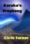 Korukas Prophecy
