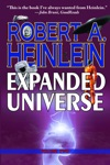 Robert Heinleins Expanded Universe Volume Two
