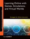 Learning Online With Games Simulations And Virtual Worlds