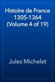Histoire de France 1305-1364 (Volume 4 of 19)