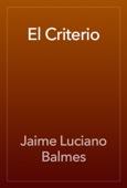 Jaime Luciano Balmes - El Criterio artwork