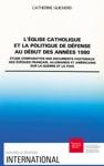 Lglise Catholique Et La Politique De Dfense Au Dbut Des Annes 1980