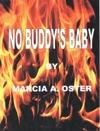 No Buddys Baby