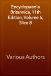 Encyclopaedia Britannica 11th Edition Volume 6 Slice 8