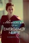 Memoirs Of An Emergency Nurse