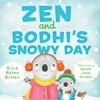 Zen And Bodhis Snowy Day