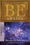 Be Amazed Minor Prophets