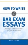 How To Write Bar Exam Essays Strategies And Tactics To Help You Pass The Bar Exam
