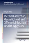 Thermal Convection Magnetic Field And Differential Rotation In Solar-type Stars