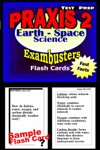 PRAXIS II EarthSpace Sciences Test Prep Review--Exambusters Flash Cards