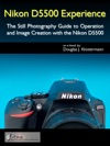 Nikon D5500 Experience
