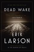 Dead Wake - Erik Larson Cover Art