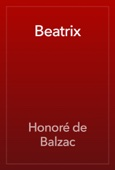 Honoré de Balzac - Beatrix artwork