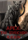 Apex The Infection Apex Chronicles
