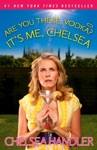 Are You There Vodka Its Me Chelsea