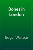 Bones in London