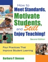 How To Meet Standards Motivate Students And Still Enjoy Teaching