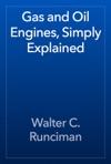 Gas And Oil Engines Simply Explained