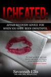 I CheatedAffair Recovery Advice For When You Have Been Unfaithful