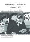 Mine 42 R I Svrnet 1940 - 1982 Af Kommandr Jrgen Vilhelm Stilling