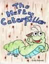 The Hefty Caterpillar
