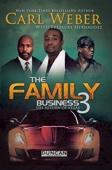 The Family Business 3 - Carl Weber & Treasure Hernandez Cover Art