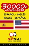 30000 Espaol - Ingls Ingls - Espaol Vocabulario