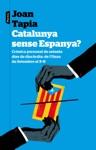 Catalunya Sense Espanya