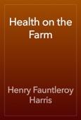 Henry Fauntleroy Harris - Health on the Farm artwork