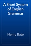 A Short System Of English Grammar
