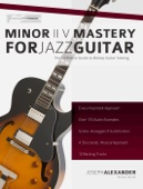 Minor ii V Mastery for Jazz Guitar